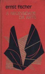 livro-a-necessidade-da-arte-ernst-fischer-capa-dura_MLB-O-3796982761_022013