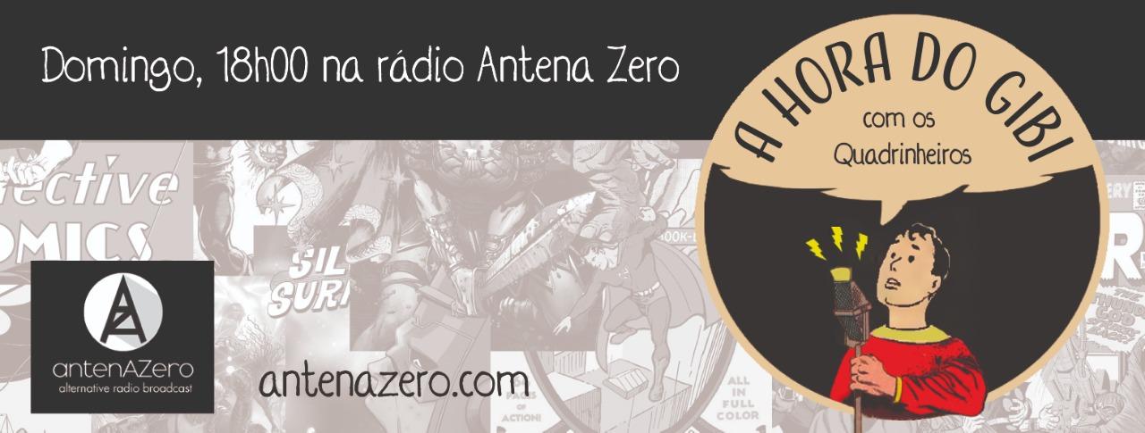 a hora do gibi antena zero quadrinheiros rádio 01