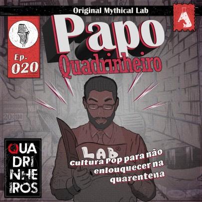 Cultura Pop para não enlouquecer na quarentena papo quadrinheiro podcast