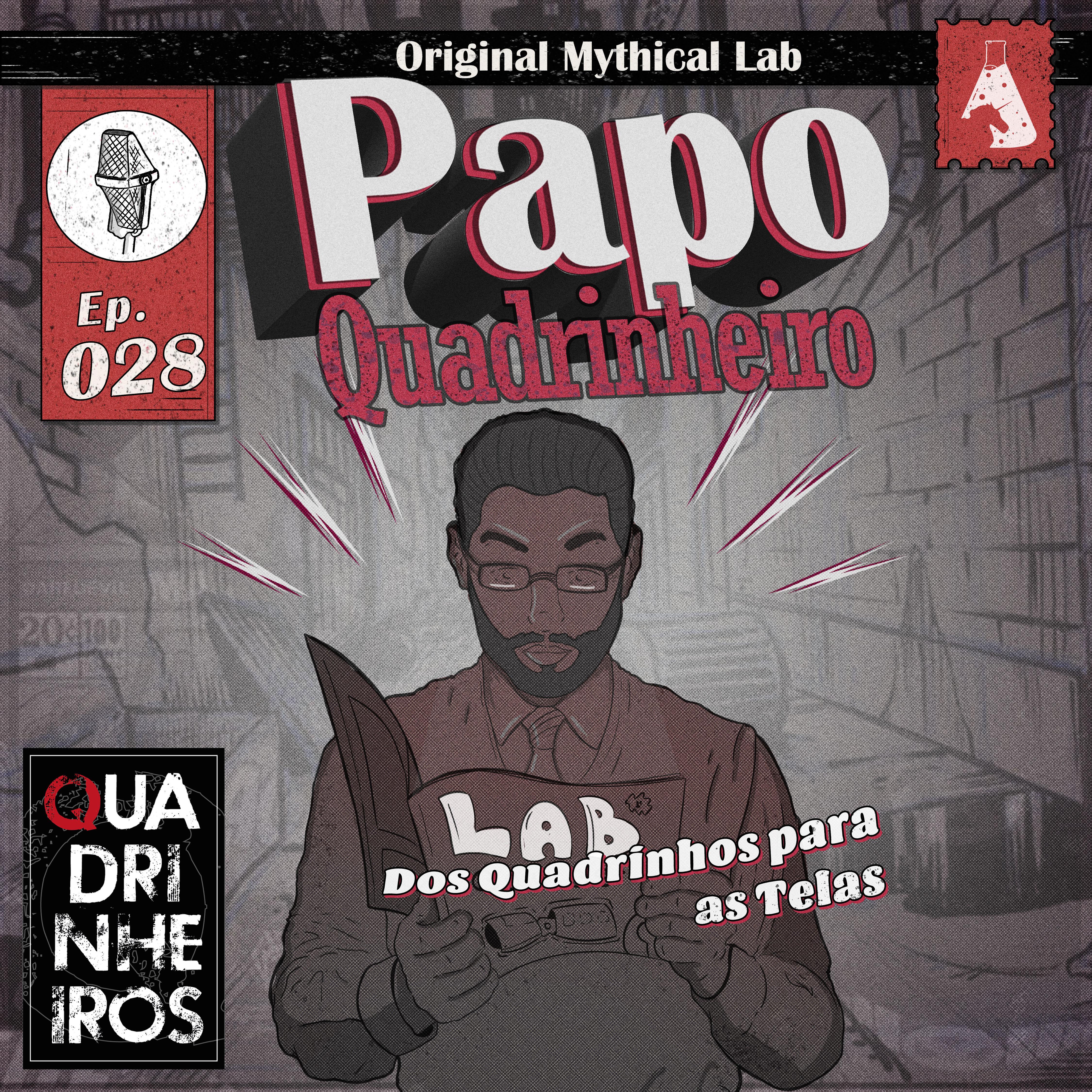 Dos Quadrinhos para as Telas papo quadrinheiro quadrinheiros podcast