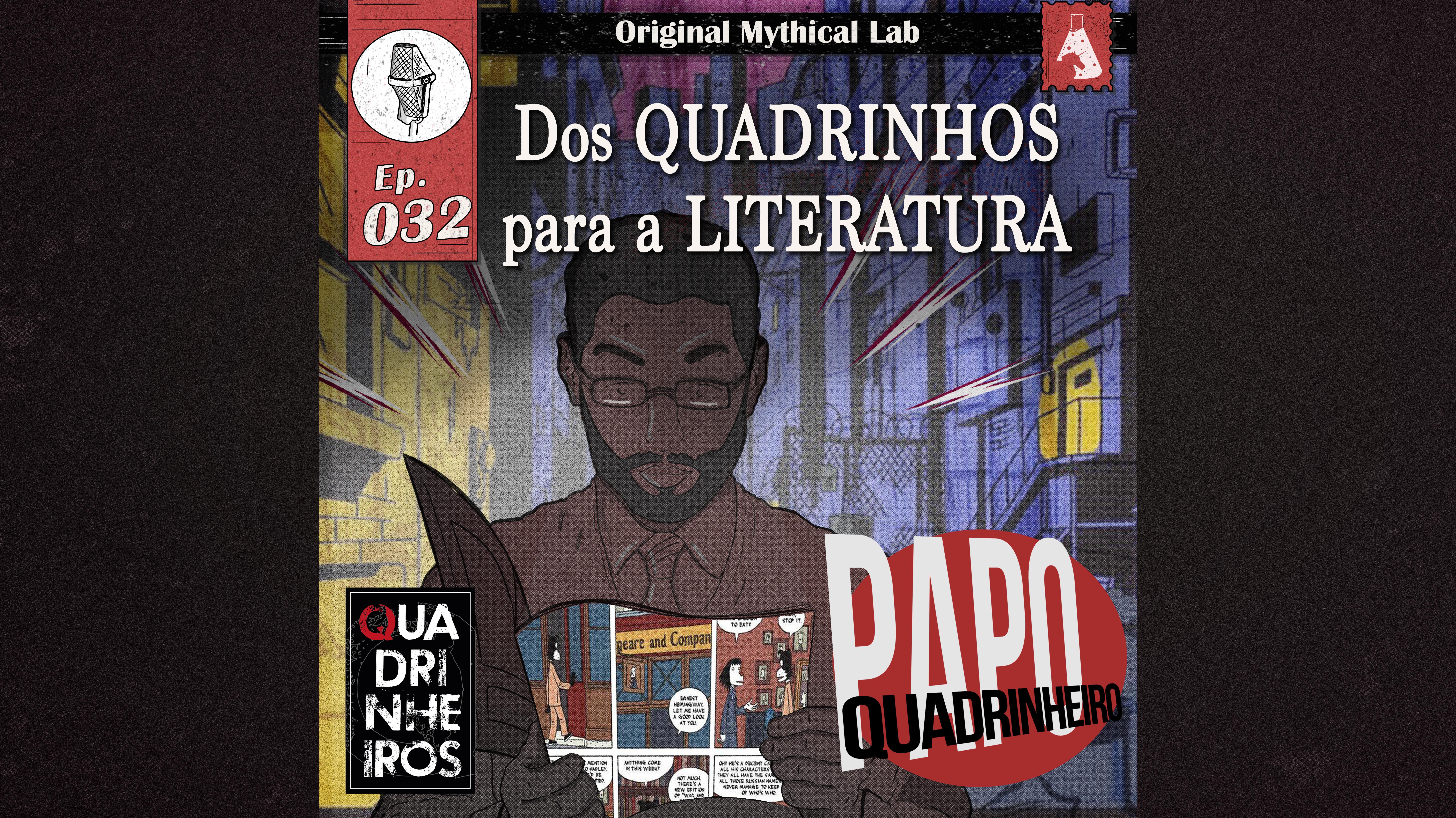 PODCAST PAPO youtube Literatura quadrinheiro quadrinhos