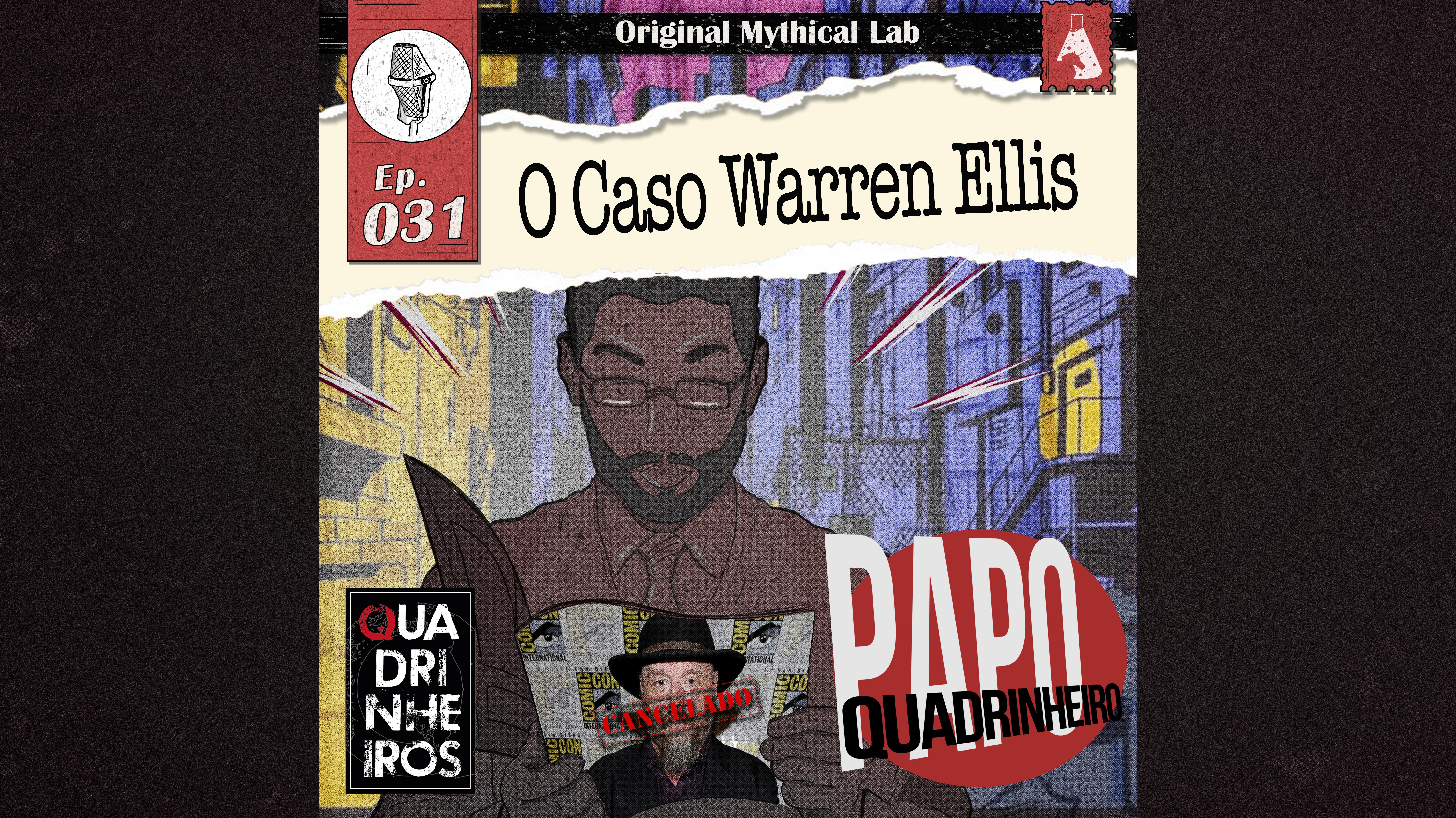 PODCAST PAPO youtube Warren Ellis quadrinheiro capa